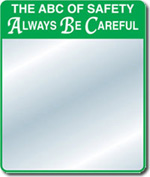 ABC Saftey Slogan Mirror
