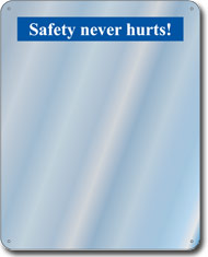 Safety never hurts Slogan Mirror